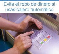 Evita que roben tu dinero con estos consejos para el uso del cajero automático
