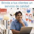 ¿Sabes por qué es tan importante brindar un servicio al cliente de calidad? Conoce la respuesta