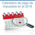 Mira aquí las fechas del calendario tributario del 2018